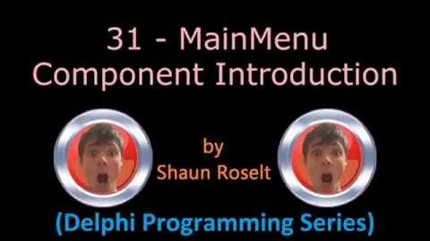Delphi Programming Series 31 - MainMenu Component Introduction