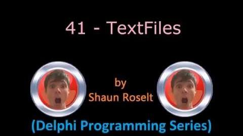 Delphi Programming Series 41 - TextFiles