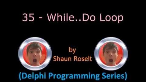 Delphi Programming Series 35 - While.