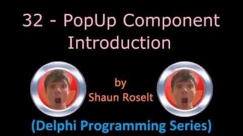 Delphi Programming Series 32 - PopUp Component Introduction