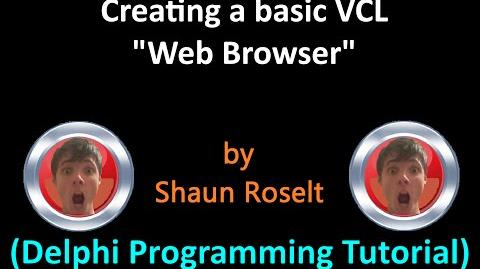 "Creating a basic VCL ""Web Browser"" (Delphi Programming Tutorial)"