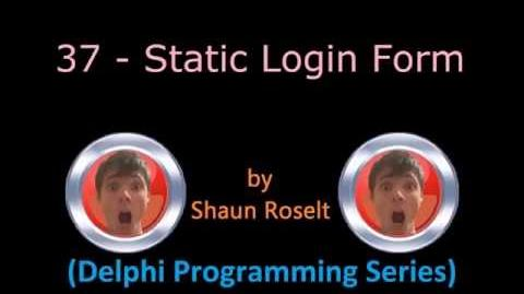 Delphi Programming Series 37 - Static Login Form