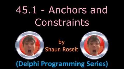 Delphi Programming Series 45.1 - Anchors and Constraints