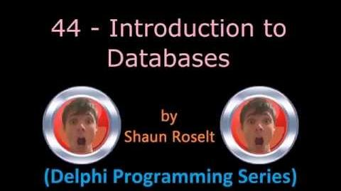 Delphi Programming Series. 44 - Introduction to Databases