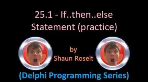Delphi Programming Series 25.1 - If..then.