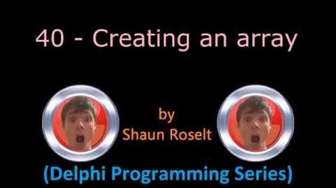 Delphi Programming Series 40 - Creating an array