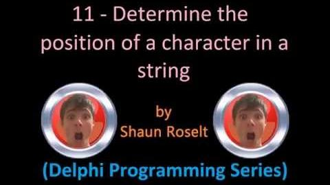 Delphi Programming Series 11 - Determine the position of a character in a string