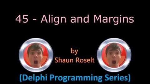 Delphi Programming Series 45 - Align and Margins