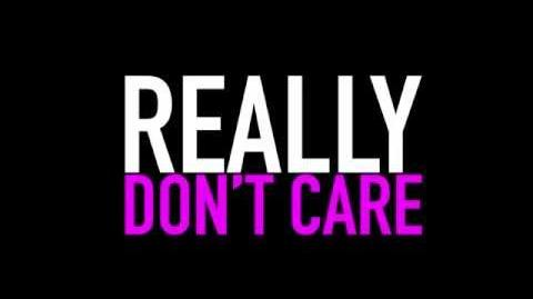 Really Don't Care Video Teaser 1