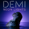 Demi Lovato - Neon Lights.png