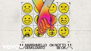 Marshmello, Demi Lovato - OK Not To Be OK (Audio)