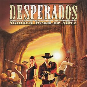 Desperados Wanted Dead Or Alive Desperados Wiki Fandom