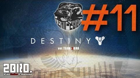 【2bro】Destiny【ガーディアン】 11