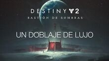 Destiny 2 Actores de doblaje ES