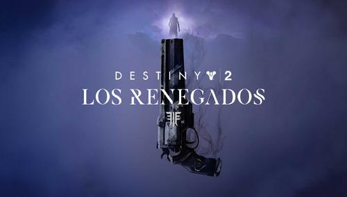 Destiny 2 Los Renegados.png