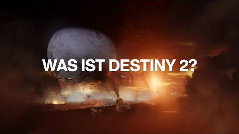 "Destiny 2 – Offizieller ""Was ist Destiny 2?"" Trailer"