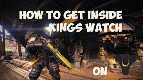 Destiny How to get inside of Kings Watch After Patch