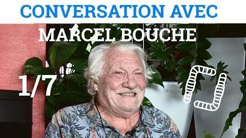 1 7 - Conversation avec Marcel BOUCHE - Des Vers de Terre et des Hommes