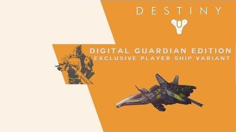 Destiny Digital Guardian Edition Exclusive Player Ship Variant-1410461598