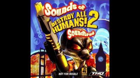 Destroy All Humans! 2 Soundtrack - Free Love