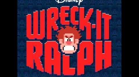 Wreck-It_Ralph_OST_-_2_-_Wreck-It,_Wreck-It_Ralph