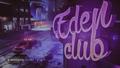 Eden club 3