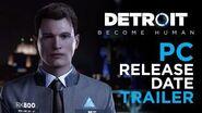 Detroit Become Human - PC Release Date Trailer Quantic Dream