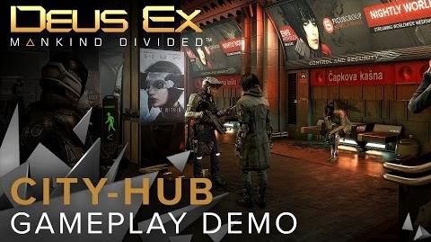 Deus Ex Mankind Divided - City-hub Gameplay Demo