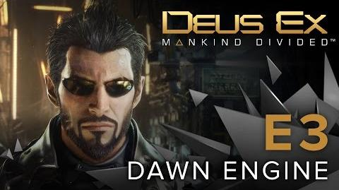 Deus Ex Mankind Divided - Dawn Engine Tech Demo