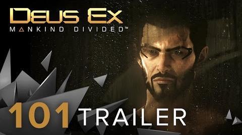 NA Deus Ex Mankind Divided - 101 Trailer