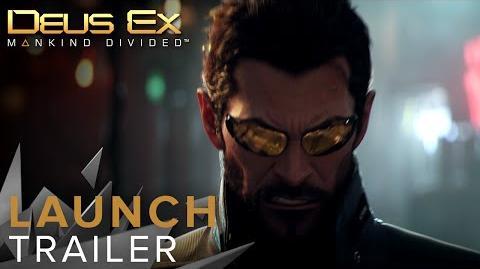 NA Deus Ex Mankind Divided - Launch Trailer