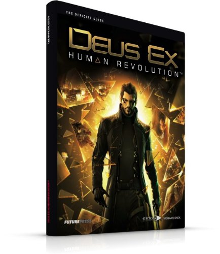 Deus Ex: Human Revolution: The Official Guide
