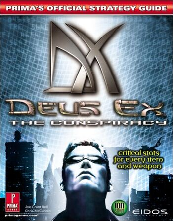 Image of Deus Ex: The Conspiracy: Prima's Official Strategy Guide