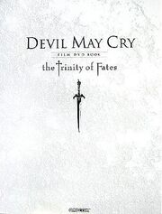 Devil May Cry Film DVD Book - the Trinity of Fates.jpg