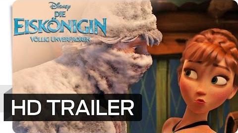 DIE_EISKÖNIGIN_-_VÖLLIG_UNVERFROREN_-_Offizieller_Deutscher_Trailer_2_Disney_HD