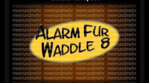 Alarm für Waddle 8 Eiskalte Korruption (Synchro)