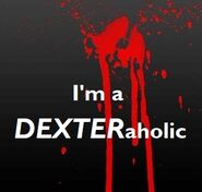 DEXTERaholic