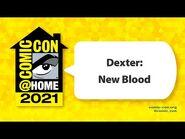 Dexter- New Blood - Comic-Con@Home 2021
