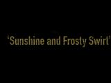 Episode 702: Sunshine and Frosty Swirl