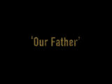 Episode 301: Our Father