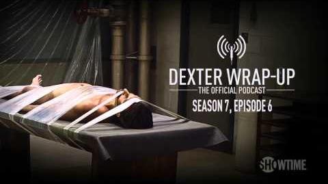 Season 7, Episode 6 Wrap-Up (Audio Podcast)