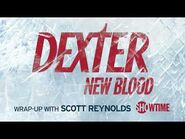 Dexter- New Blood Wrap-Up Podcast Episode 3 - A Different Kind of Serial Killer - SHOWTIME