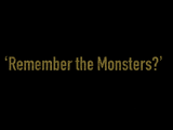 Episode 812: Remember the Monsters?