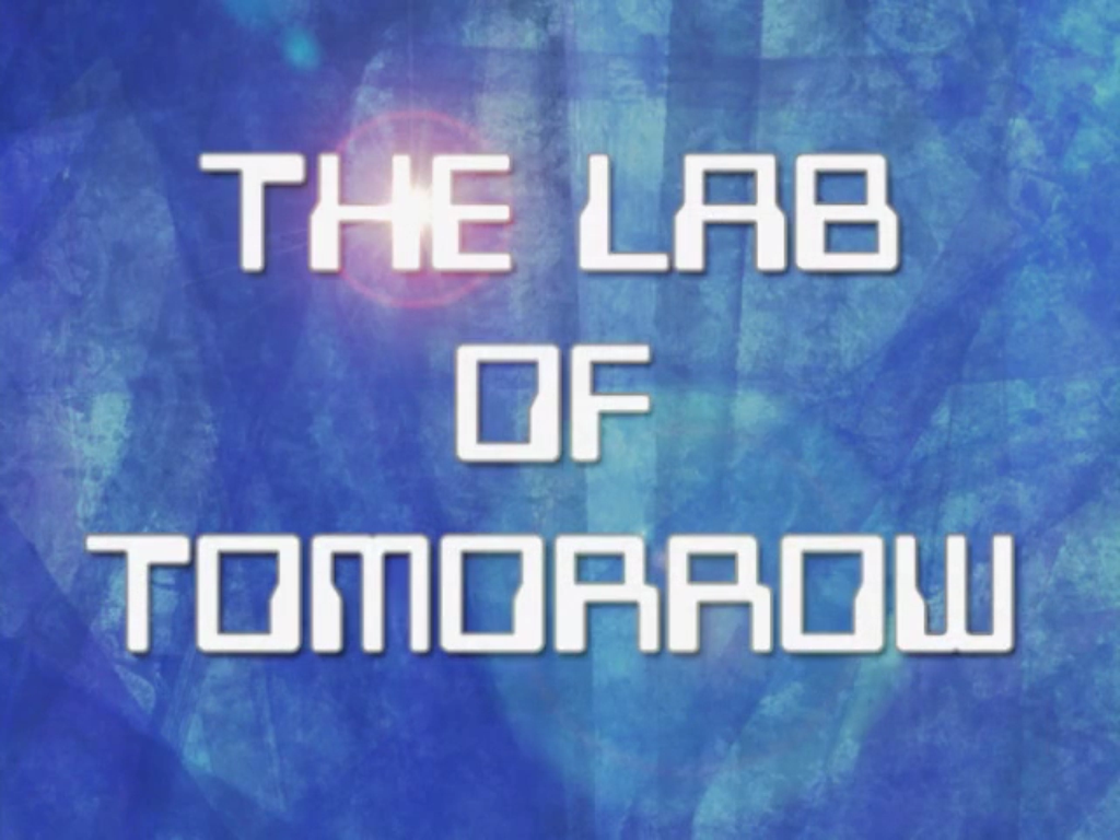 The Lab of Tomorrow
