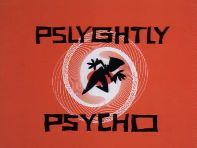 Pslyghtly Psycho