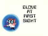 Glove at First Sight