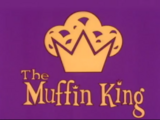 The Muffin King