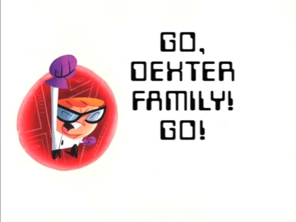 Go, Dexter Family! Go!