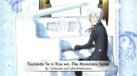 Tsunaida Te ni Kiss wo --The Musicians Song-- Fandub