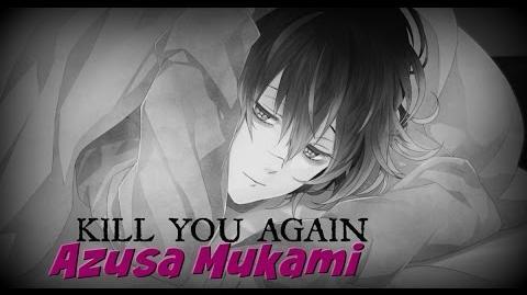 🎧 KILL YOU AGAIN AZUSA MUKAMI SUB ESP 🎧
